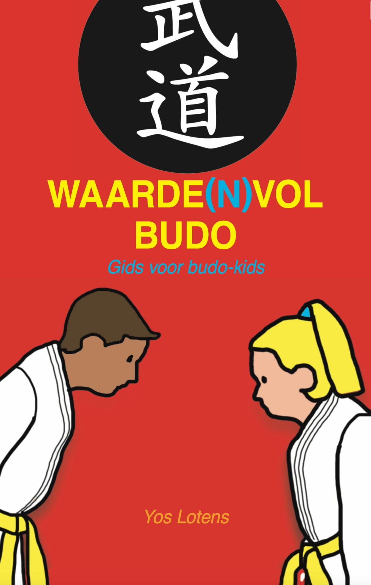 WAARDENVOL BUDO – Gids voor budo-kids